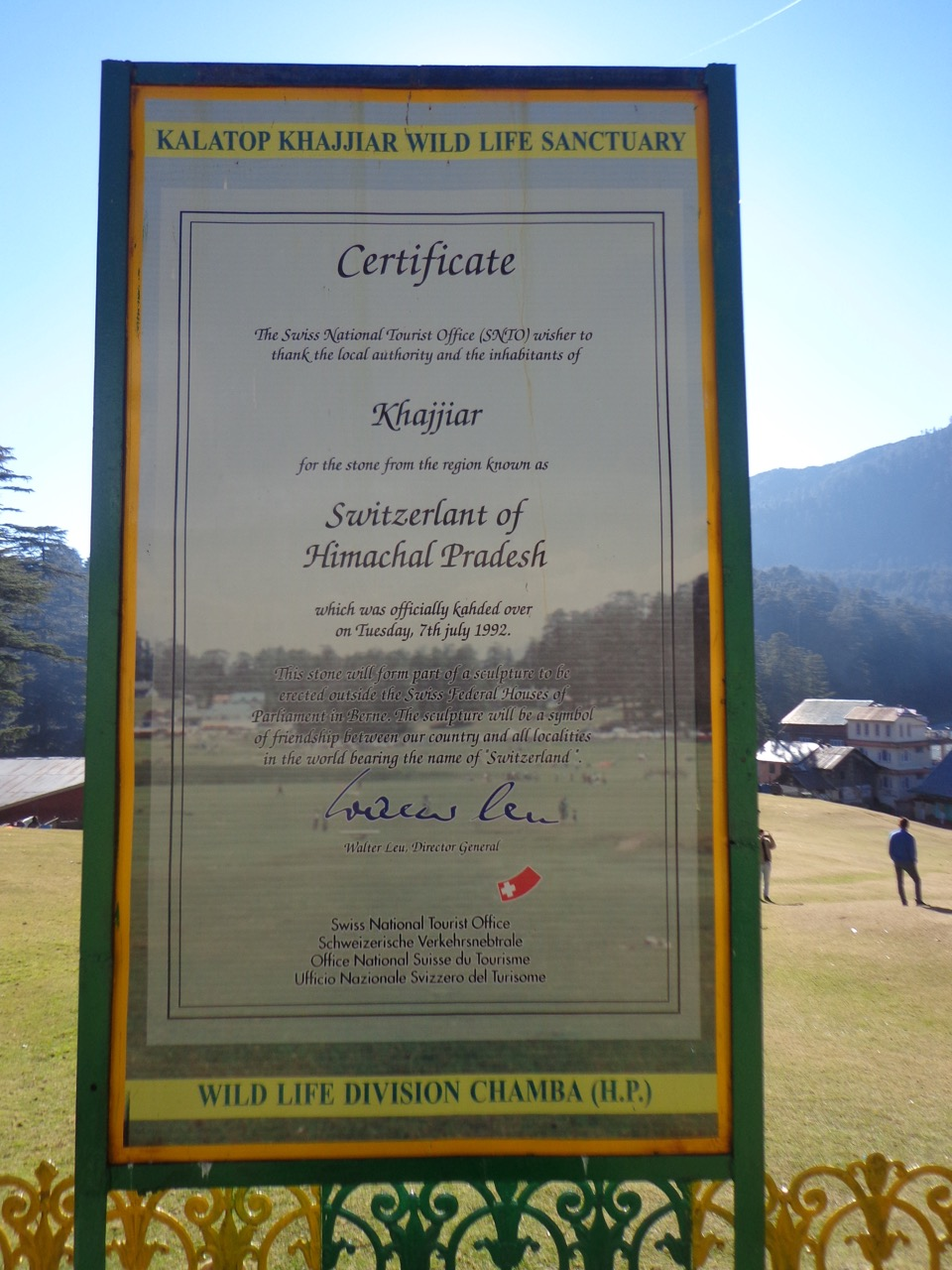 The plaque that says that Swiss National Tourist Office has certified this place as Switzerland of India.