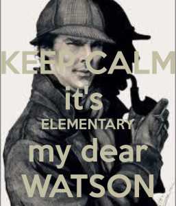 keep-calm-it-s-elementary-my-dear-watson